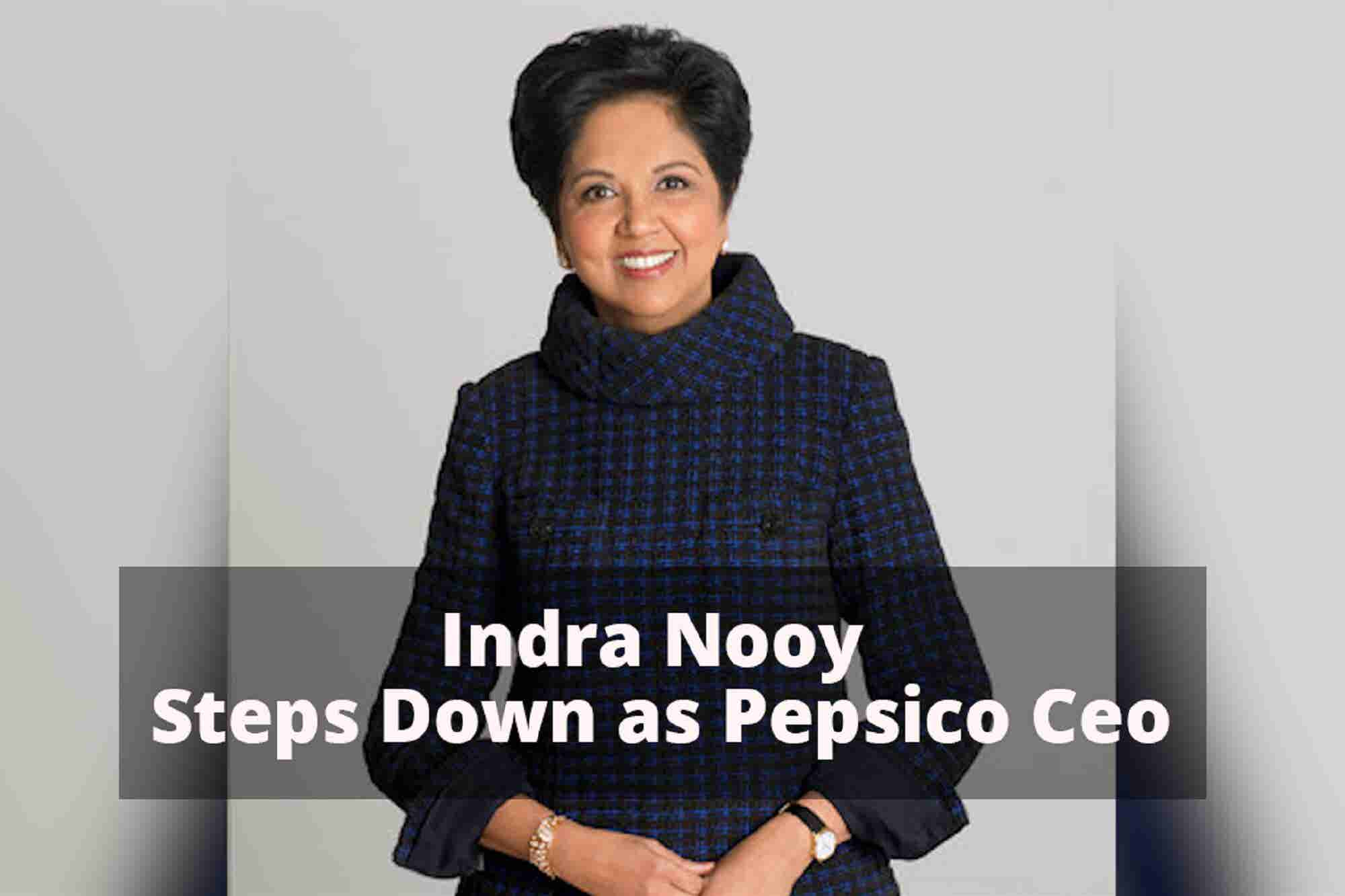PepsiCo CEO Indra Nooyi Steps Down & India Post Payments Bank Makes Long-Awaited Debut: 4 Things to Know Today
