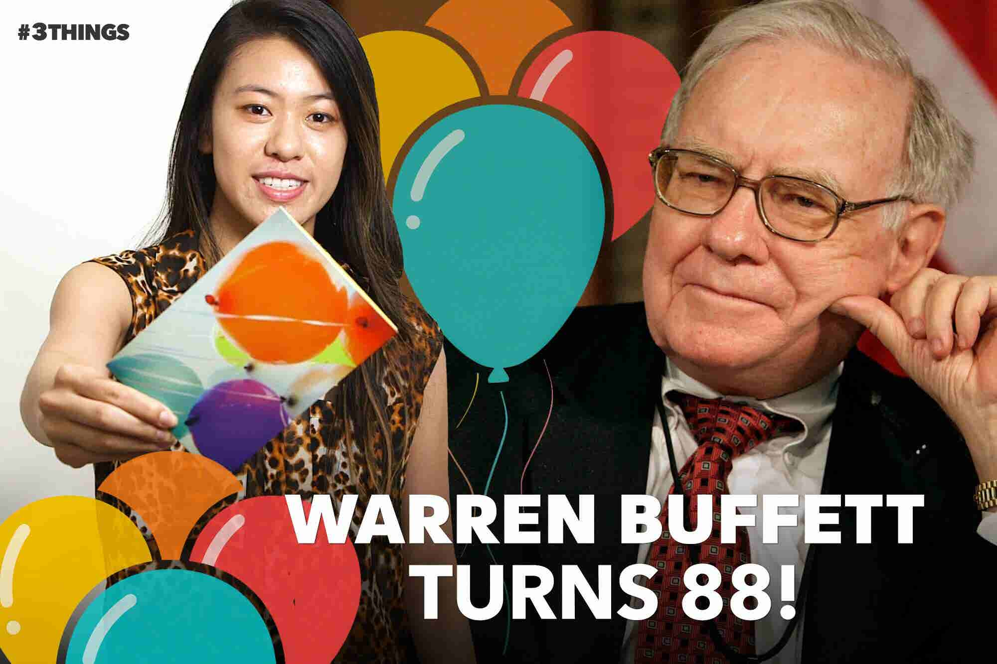 It's Warren Buffett's Birthday! 3 Things to Know Today.