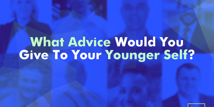 What Advice Would You Give to Your Younger Self? Eight Successful Entrepreneurs Go Back in Time.