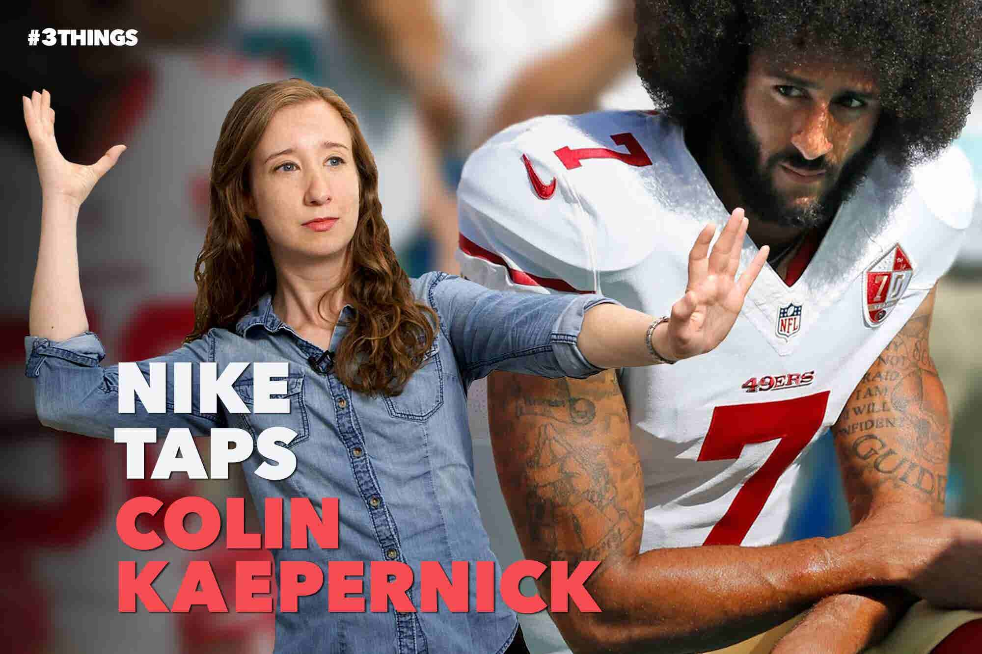 Nike Features Colin Kaepernick for 'Just Do It' Anniversary. 3 Things to Know Today.