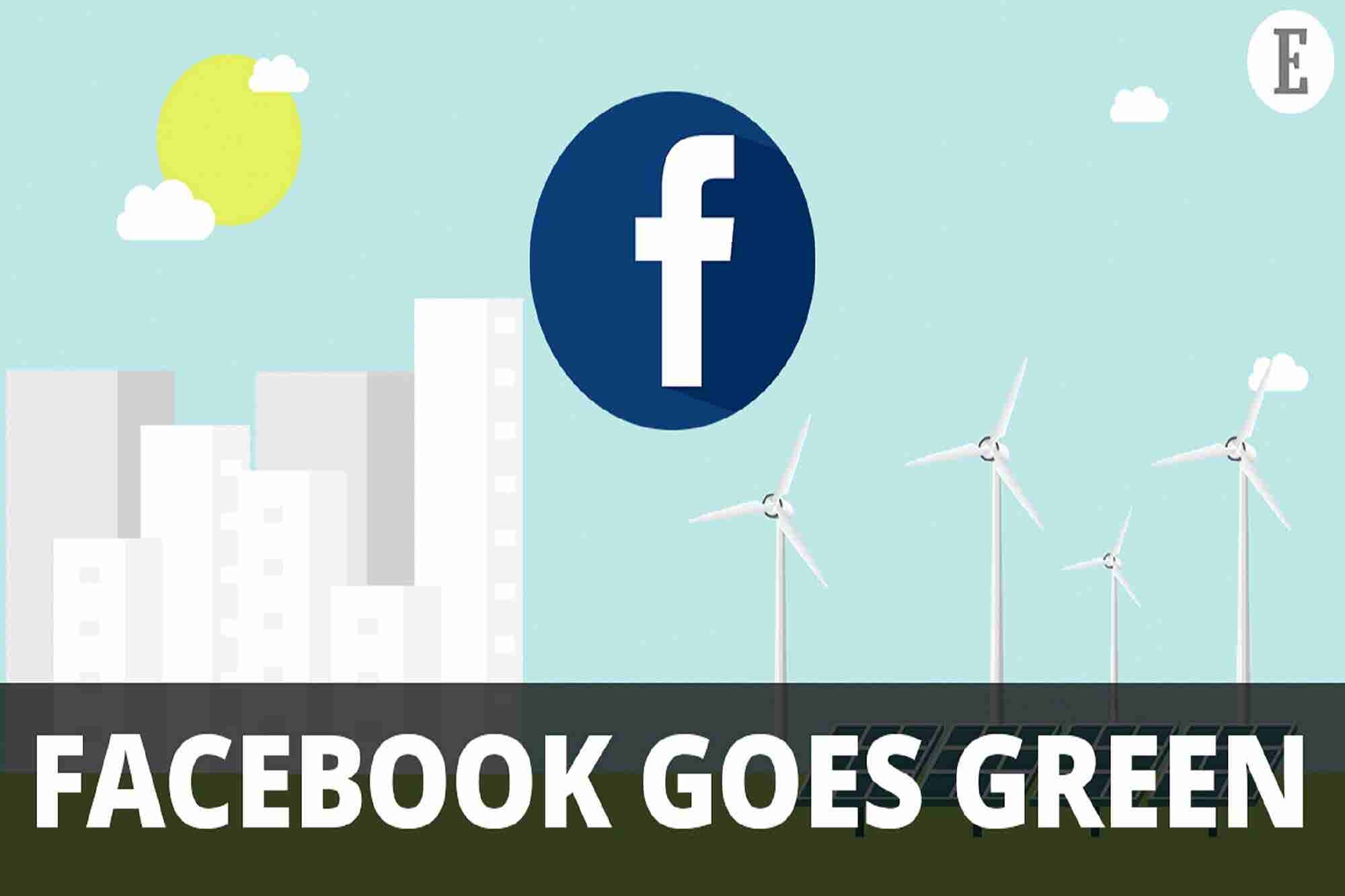 Facebook Goes Green & Google For India Highlights: 4 Things to Know Today