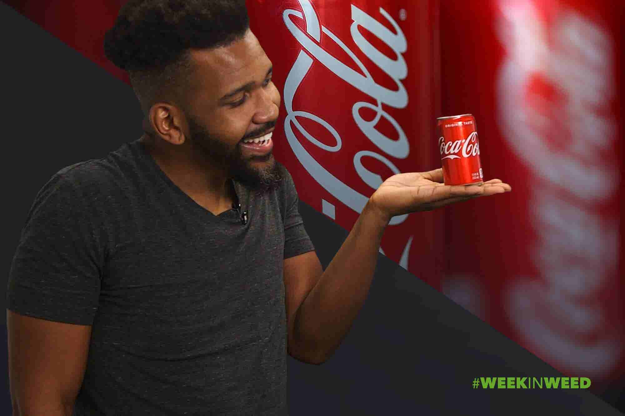 This Week in Weed: Coca Cola Considers Cannabis!