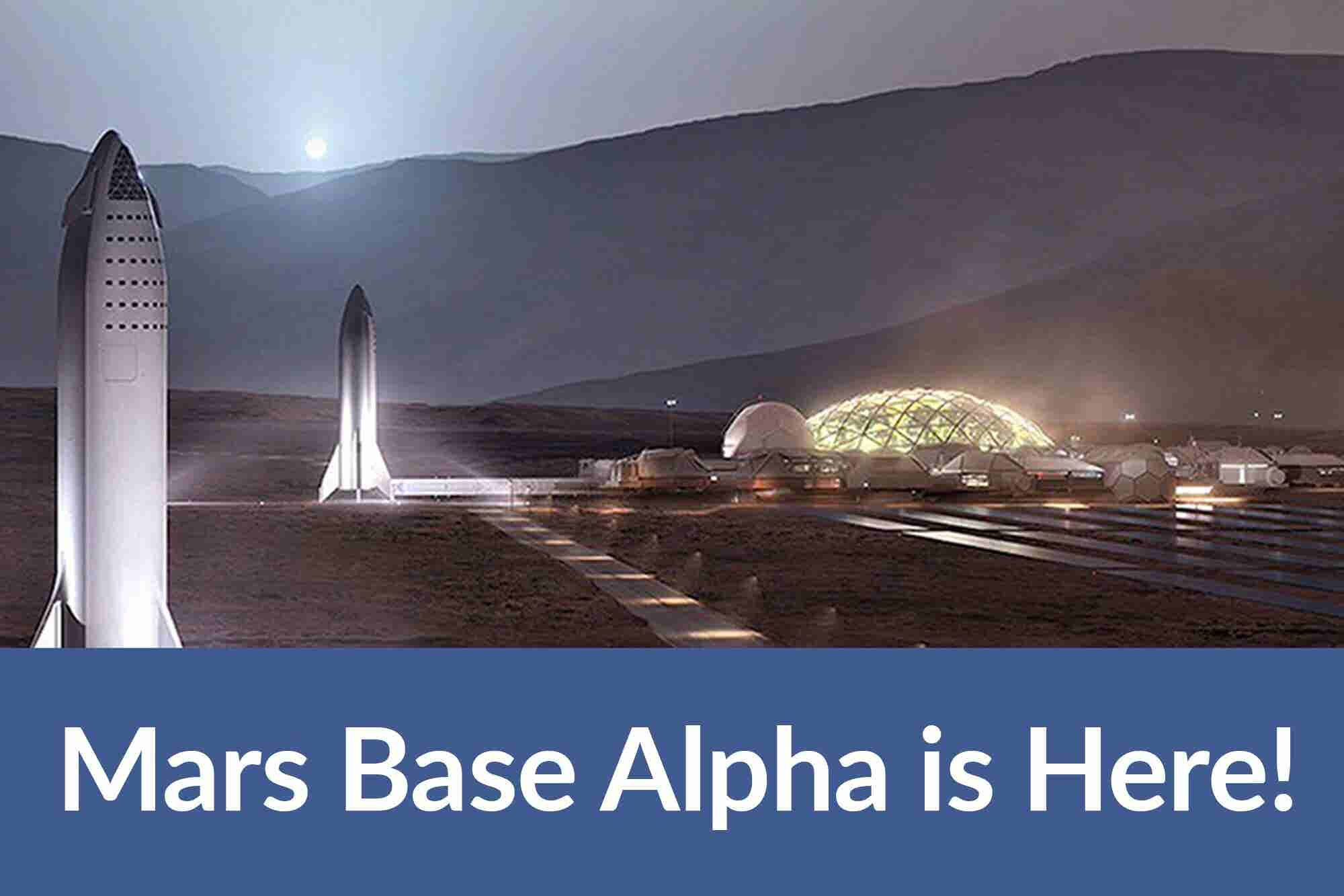 SpaceX's Mars Base Alpha & Amazon's Alexa-powered Dream: 4 Things to Know Today