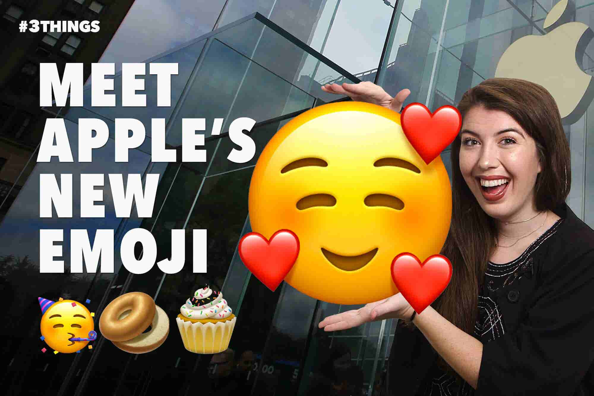 Meet Apple's New Emoji. 3 Things to Know Today.