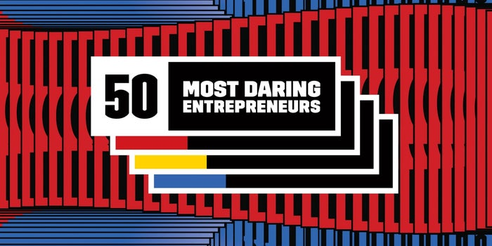 The 50 Most Daring Entrepreneurs In 2018