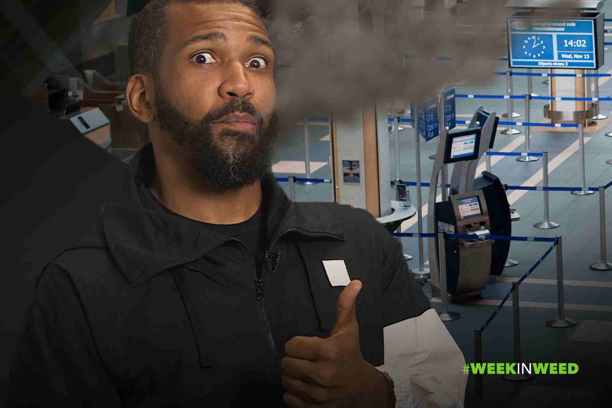 This Week in Weed: You Can Get High At This Airport!