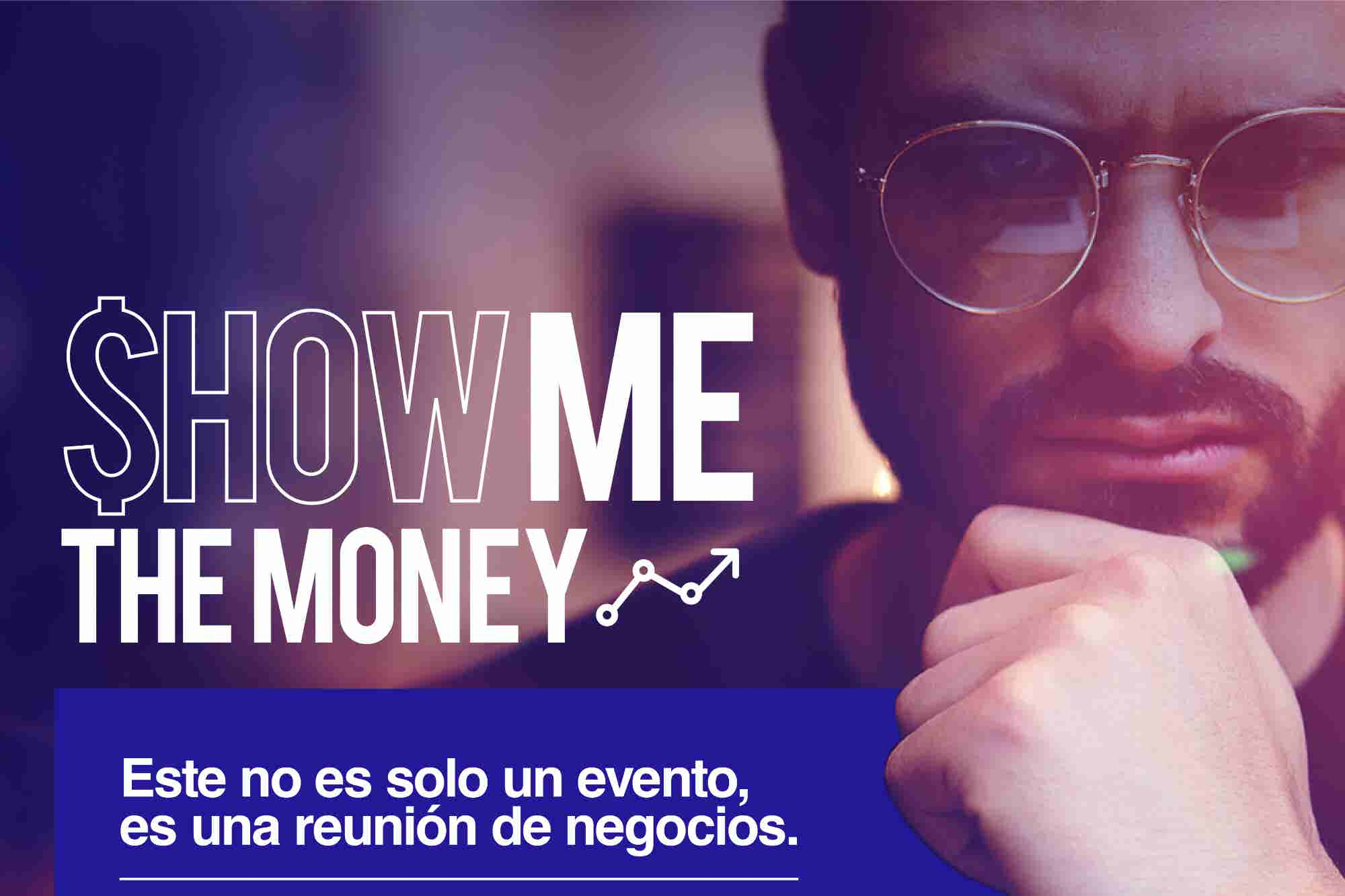 "Llega a México ""Show Me The Money"" un evento para emprendedores"