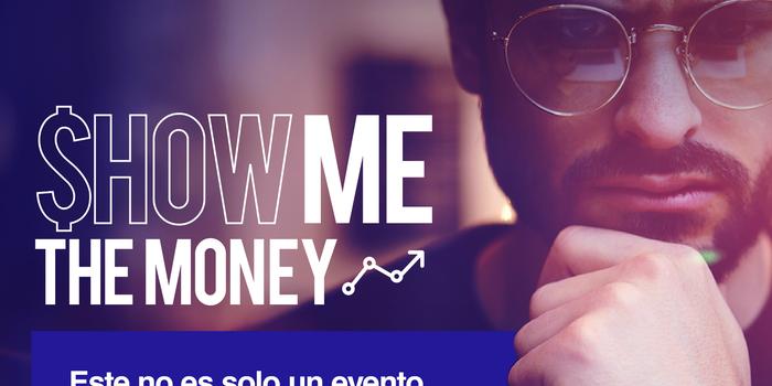 """Llega a México """"Show Me The Money"""" un evento para emprendedores"""