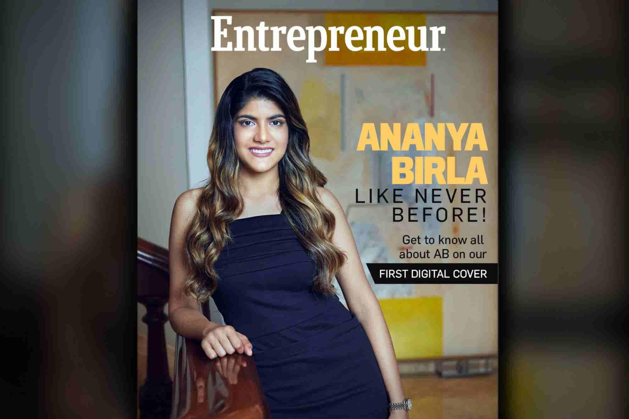 Entrepreneur India's First-ever Digital Cover Dons the Dauntless Ananya Birla