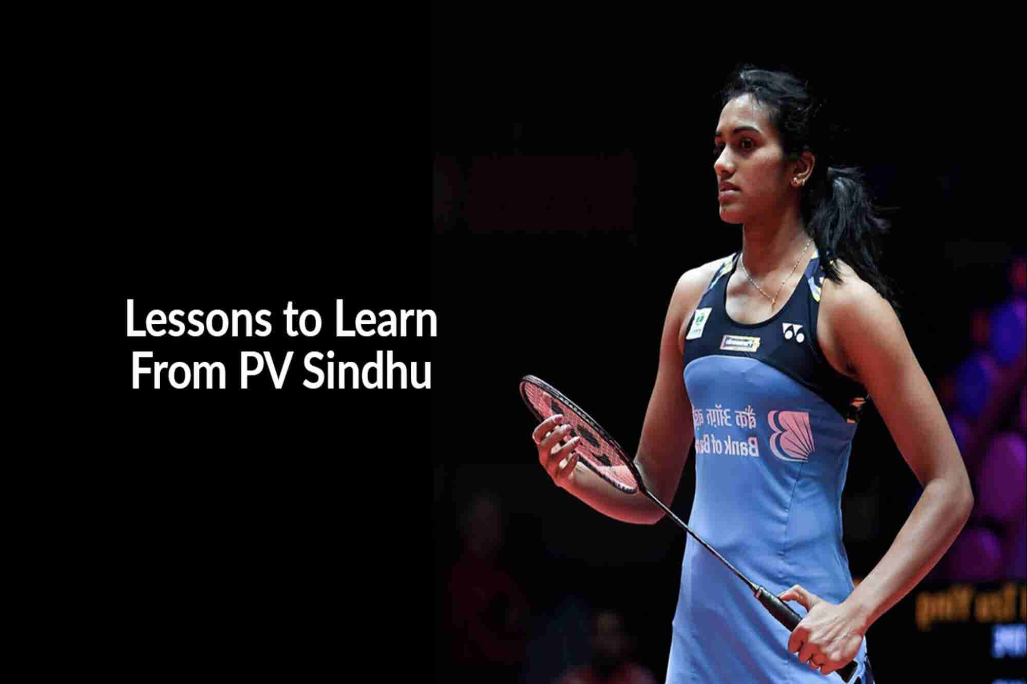 Wednesday Wisdom: 4 Things to Learn From Badminton Champion PV Sindhu