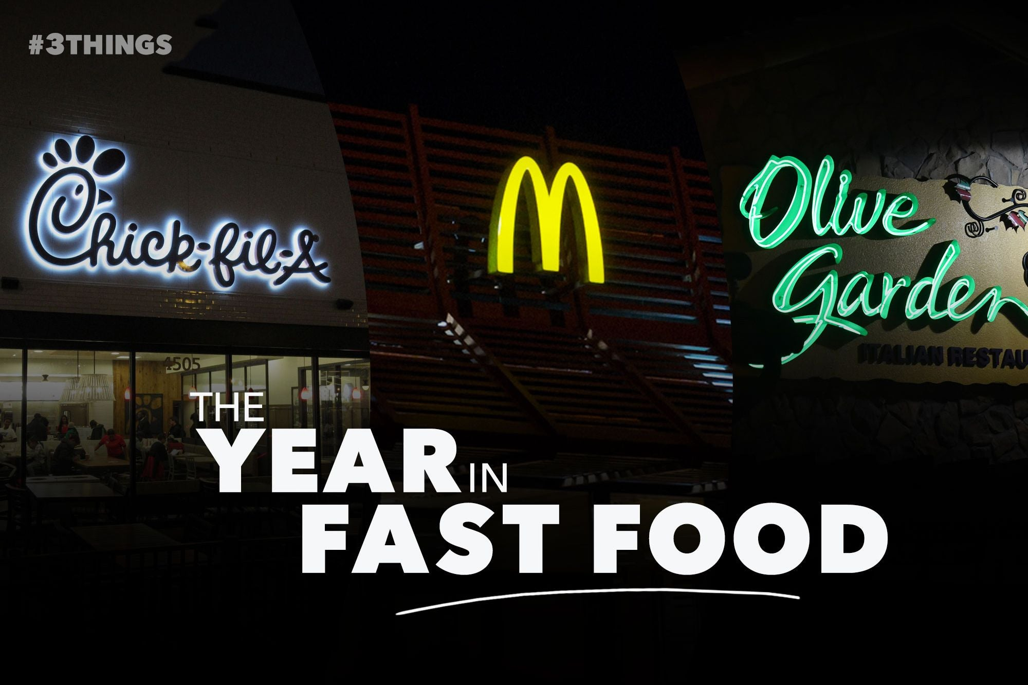 The 3 Biggest Franchise Food Stories of 2018 (60-Second Video)