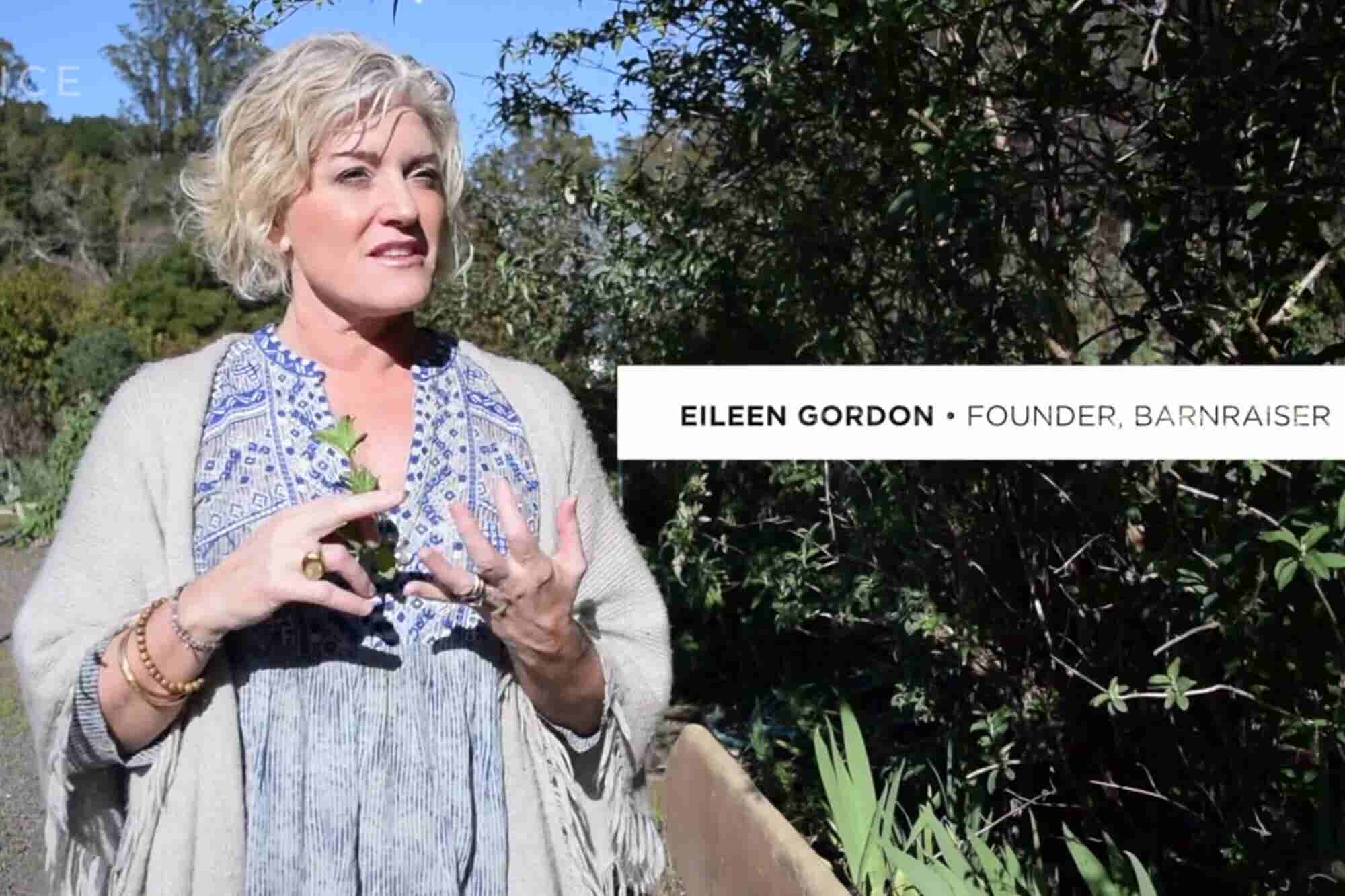 Eileen Gordon Turned a Good Old-Fashioned Barnraiser Into a Growing Startup
