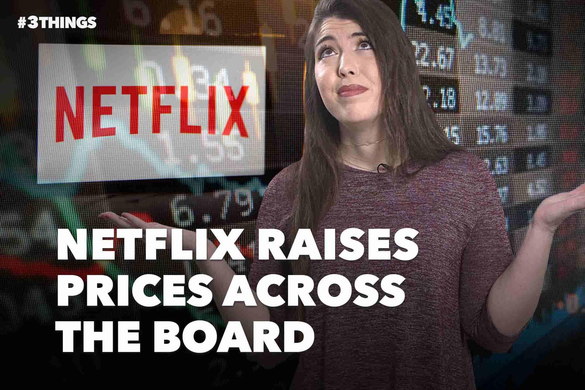 Netflix Raises Prices, YouTube Bans Dangerous Pranks and Snap Inc.'s CFO Quits. (60-Second Video)