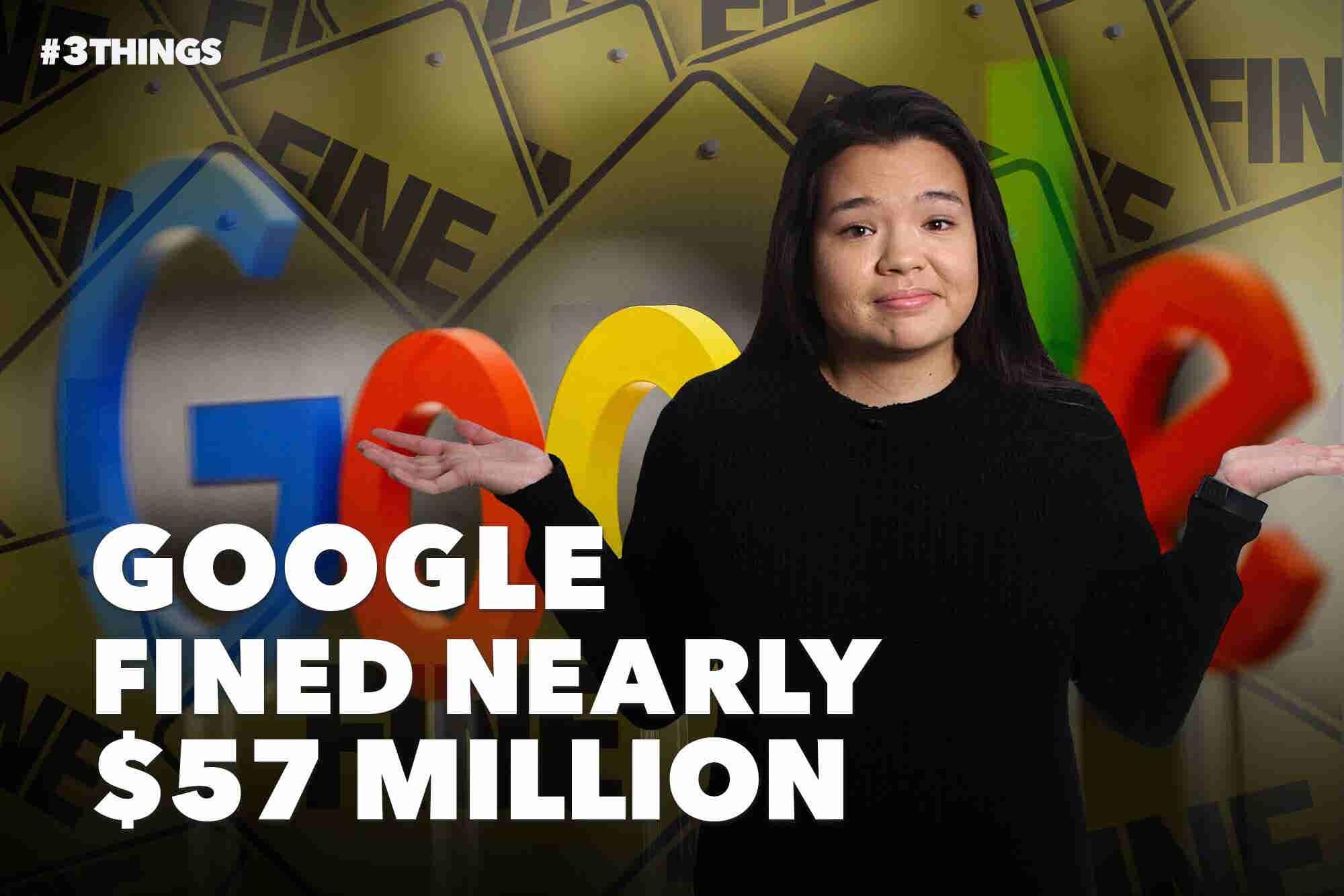 Google Fined $57 Million, Howard Schultz Exploring Presidential Run an...