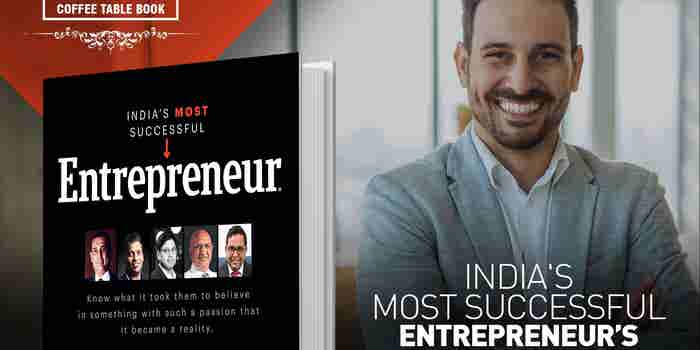What it takes to Make it to India's Most Successful Entrepreneur Coffee Table Book