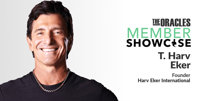 How Four Failed Businesses Taught T. Harv Eker the Importance of Focus