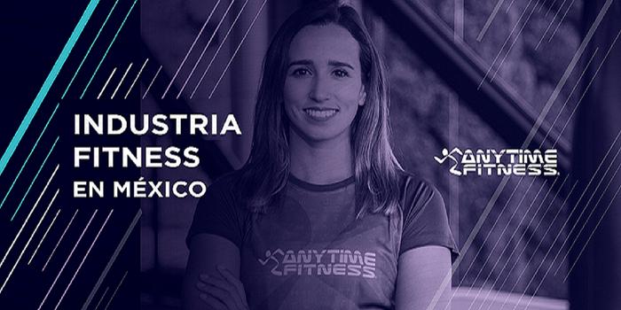 Anytime Fitness llegará a cada rincón de México