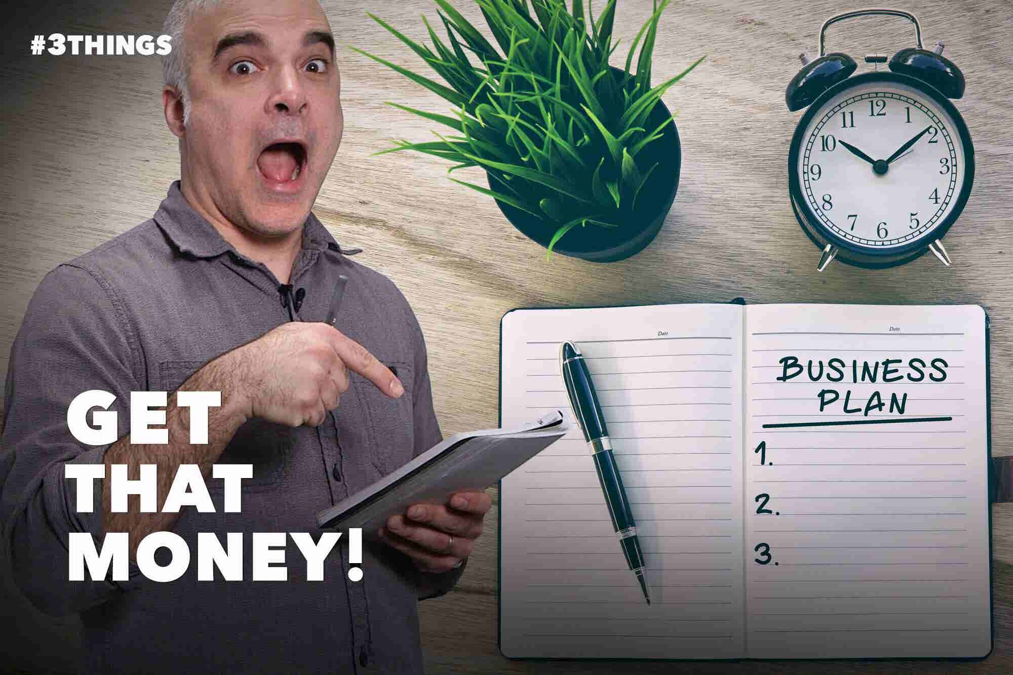Turn Your Business Plan Into Money!