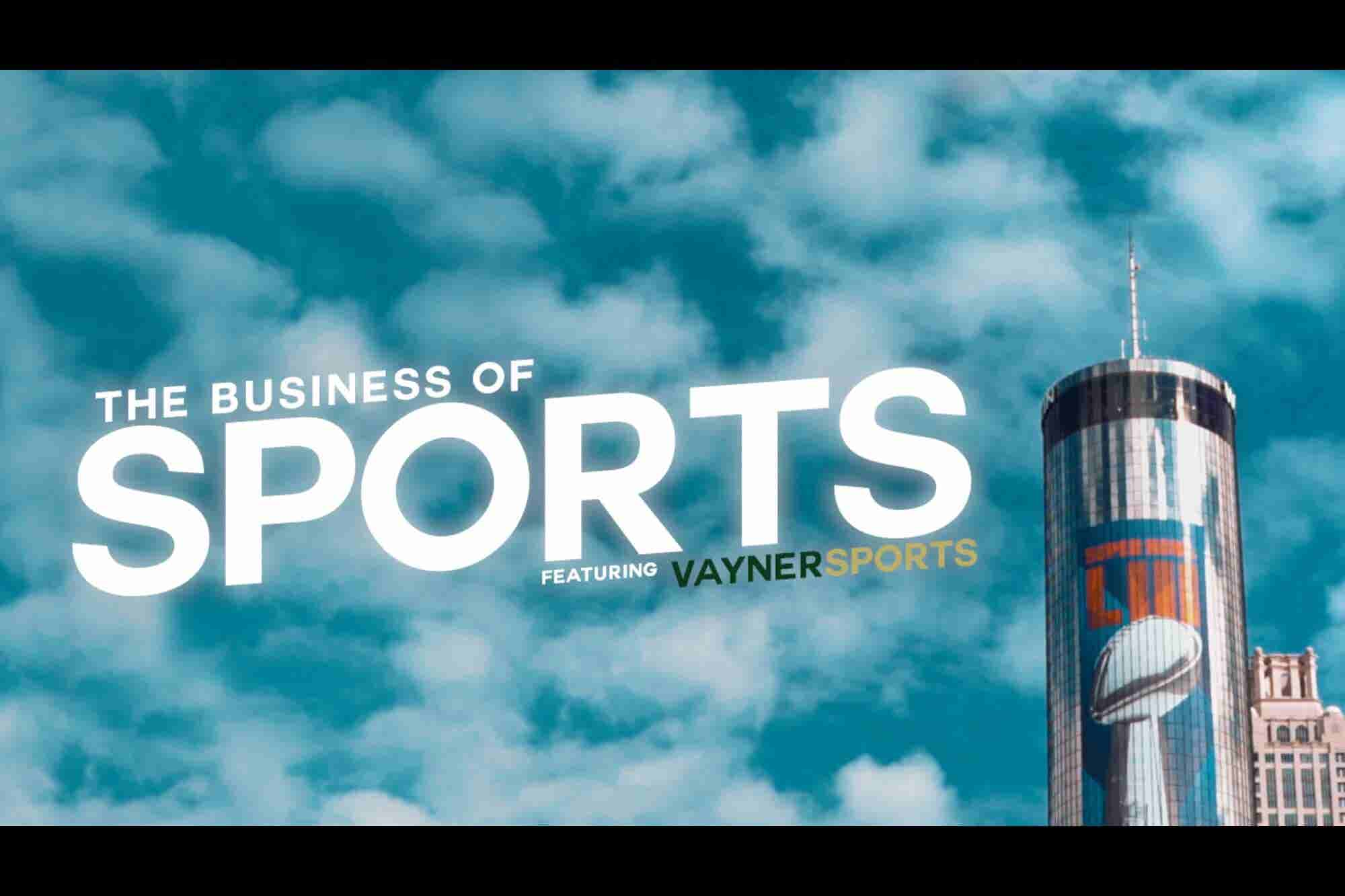 The Business of Sports: Inside Super Bowl Week With VaynerSports