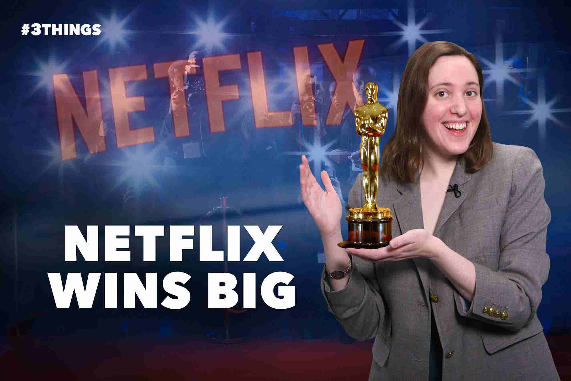 Netflix Wins Big at the Oscars and Virgin Galactic Reaches for the Stars (60 Second Video)