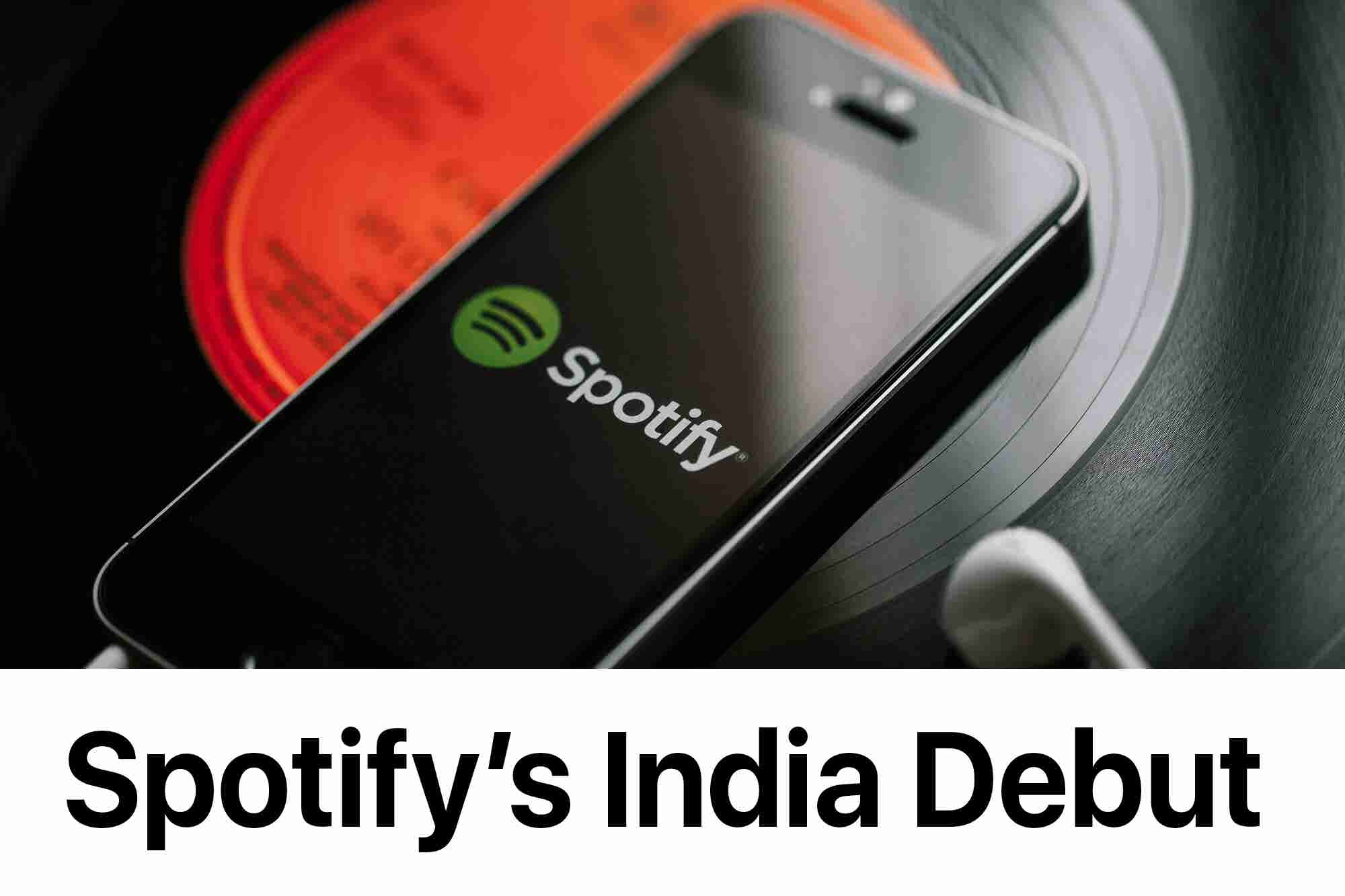 Friday Flashback: Spotify's Official Debut in India