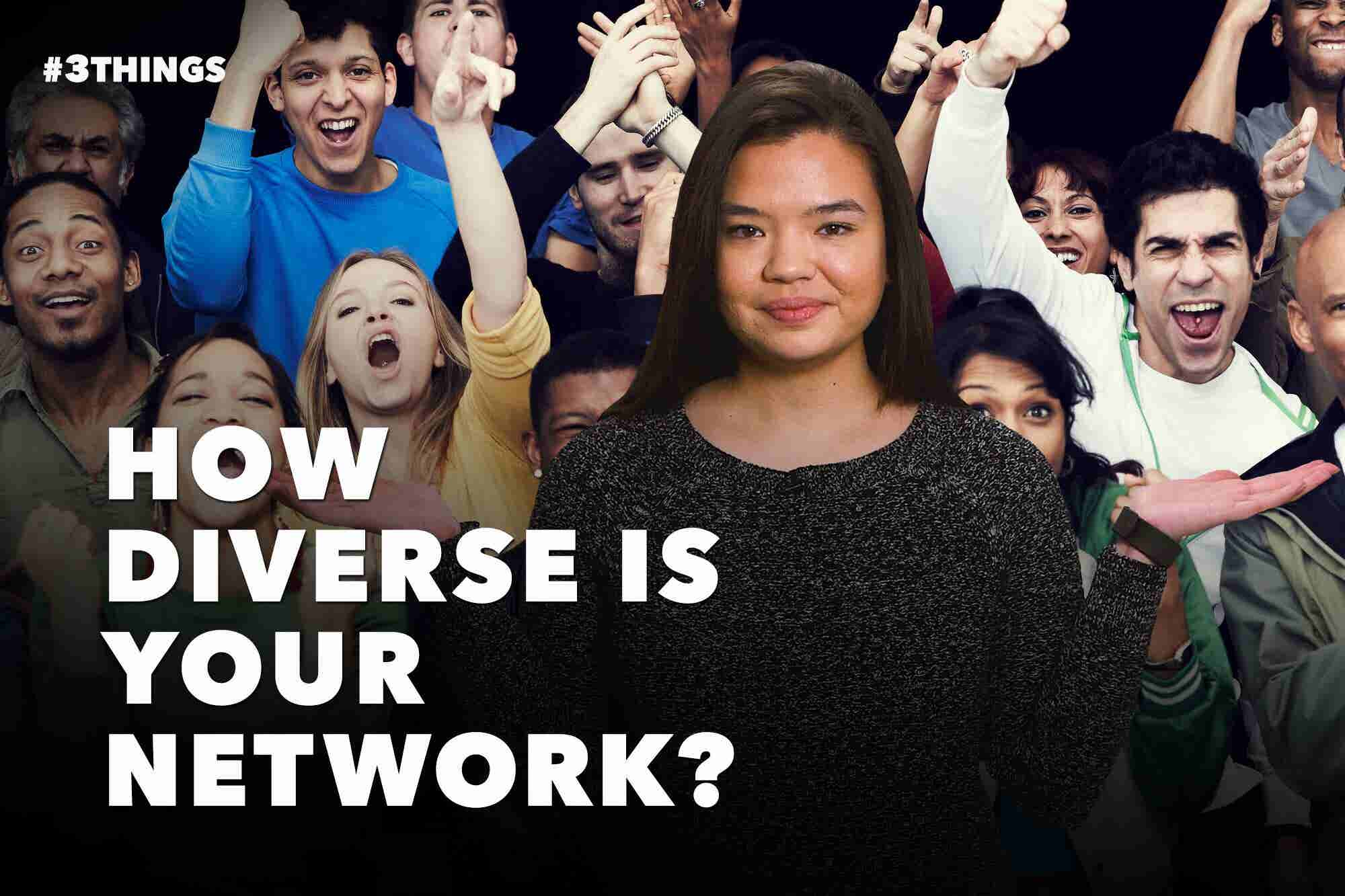 3 Ways to Diversify Your Network