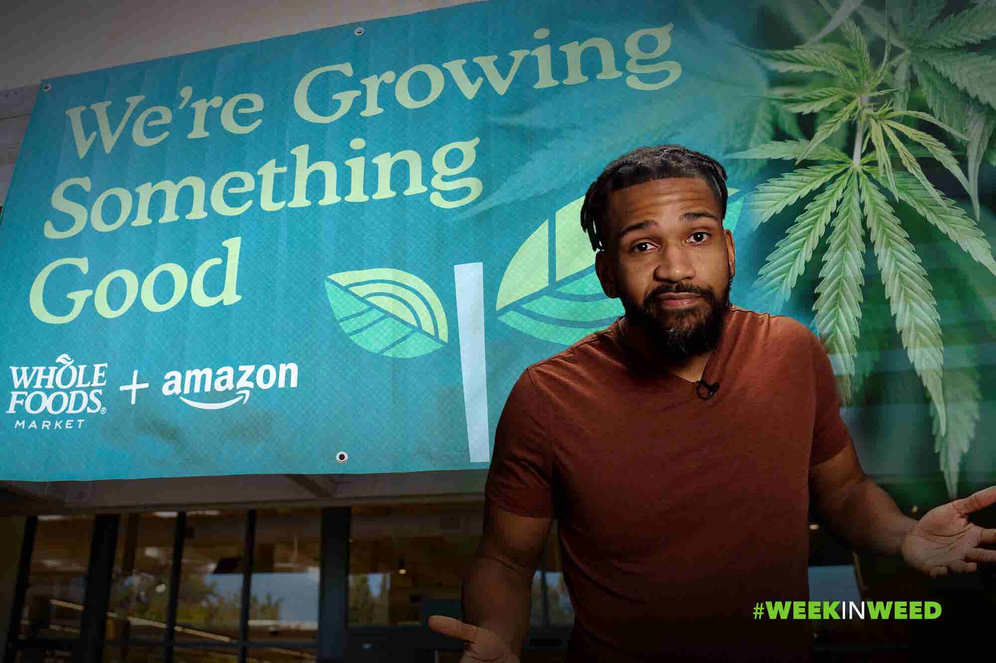 This Week in Weed: Whole Foods Will Sell Weed! (One Day...)