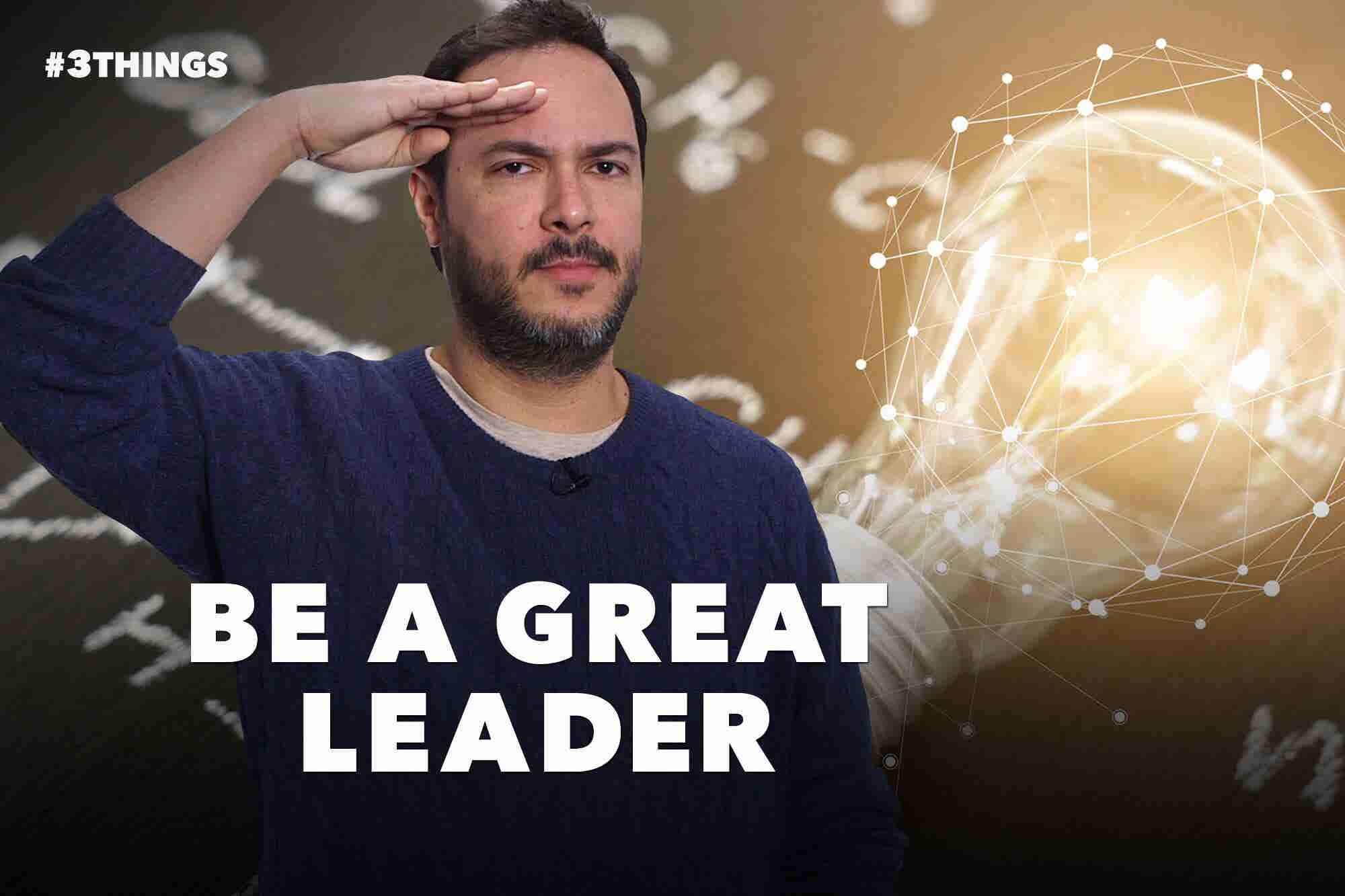 3 Tips for Honing Your Leadership Habits (60-Second Video)