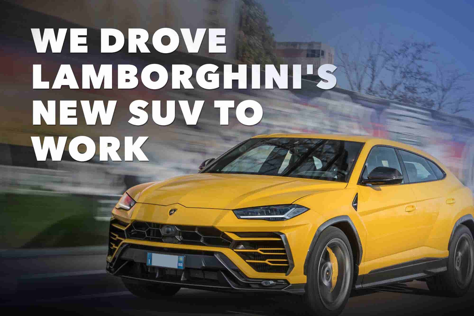 Does Driving a $250K Lamborghini Live Up to the Dream?