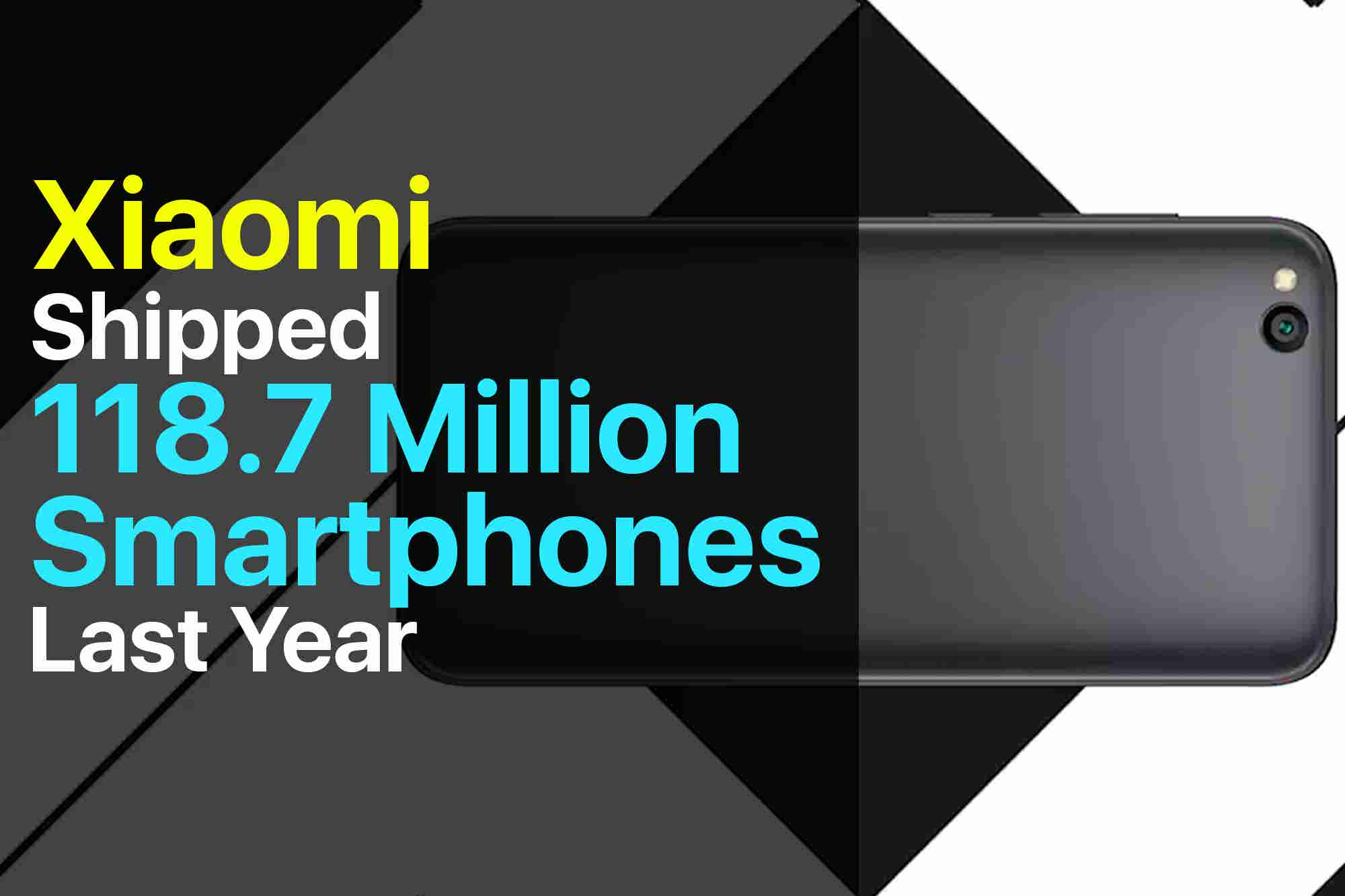 Friday Flashback: : Xiaomi Sold Record 118.7 Million Smartphones in 2018