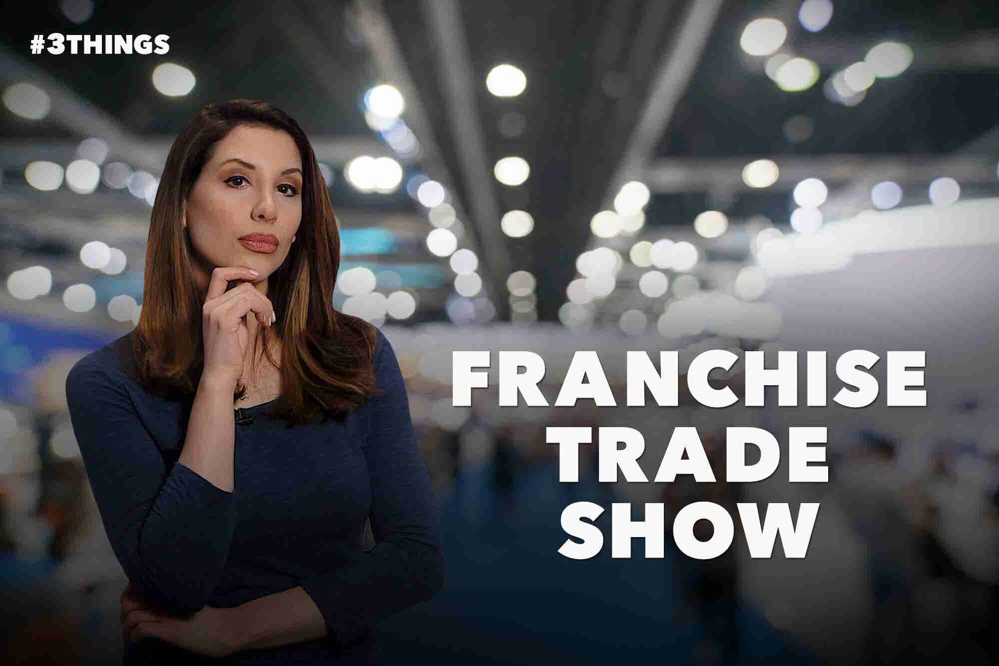How to Get the Most Out of a Franchise Trade Show (60-Second Video)
