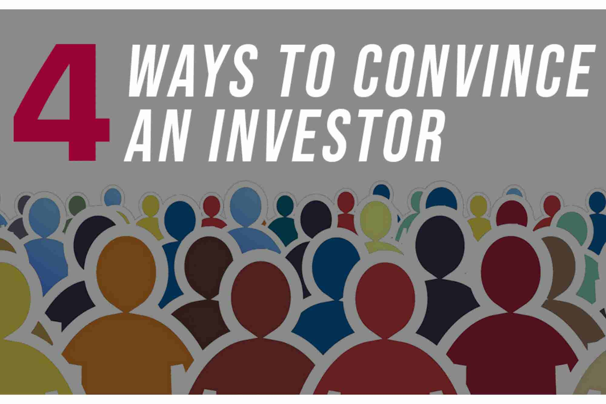 4 Things to Keep In Mind While Convincing an Investor to Fund Your Business Model