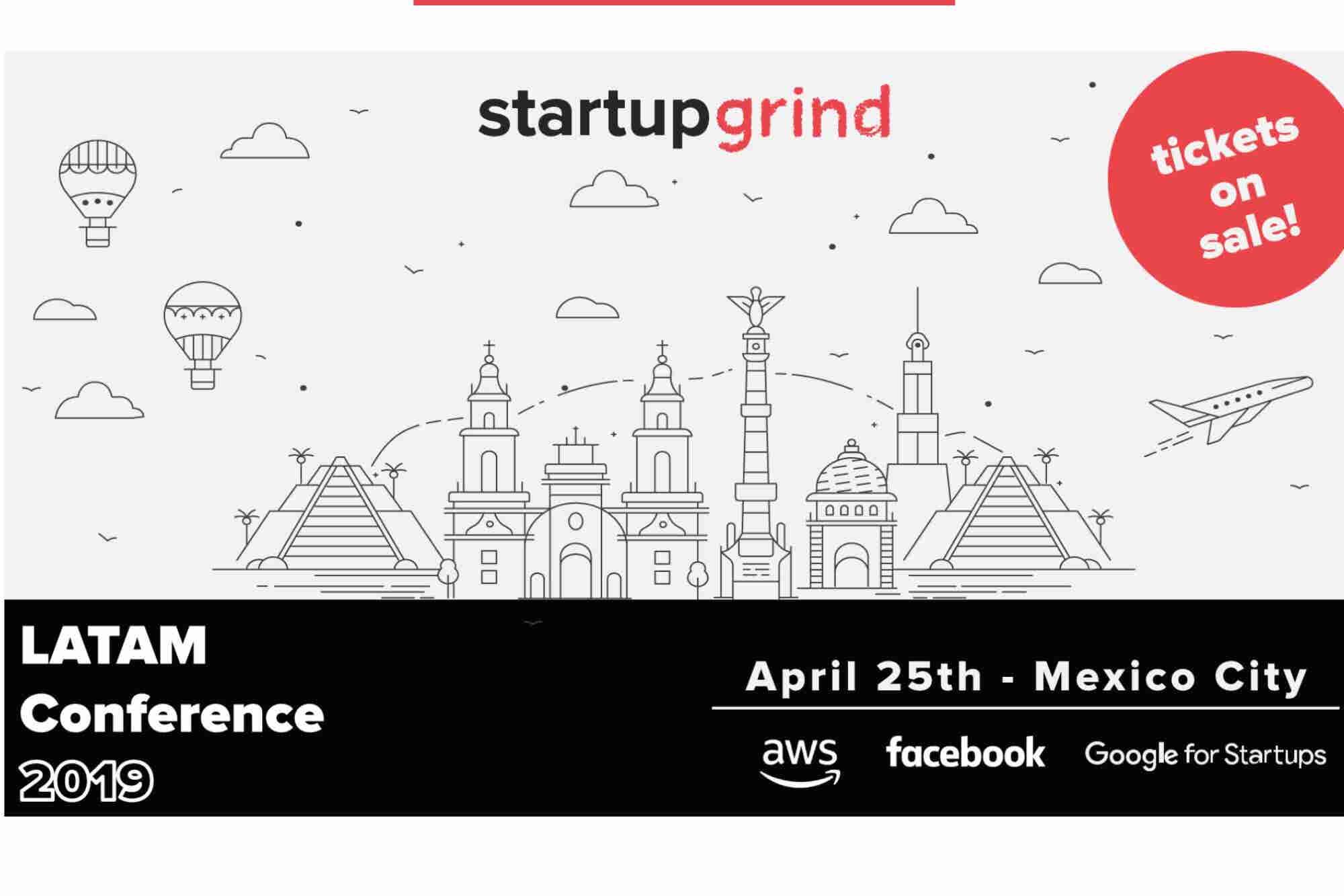 ¿Quieres acercarte a fondos de inversión? ¡Asiste al Startup Grind LATAM Conference!