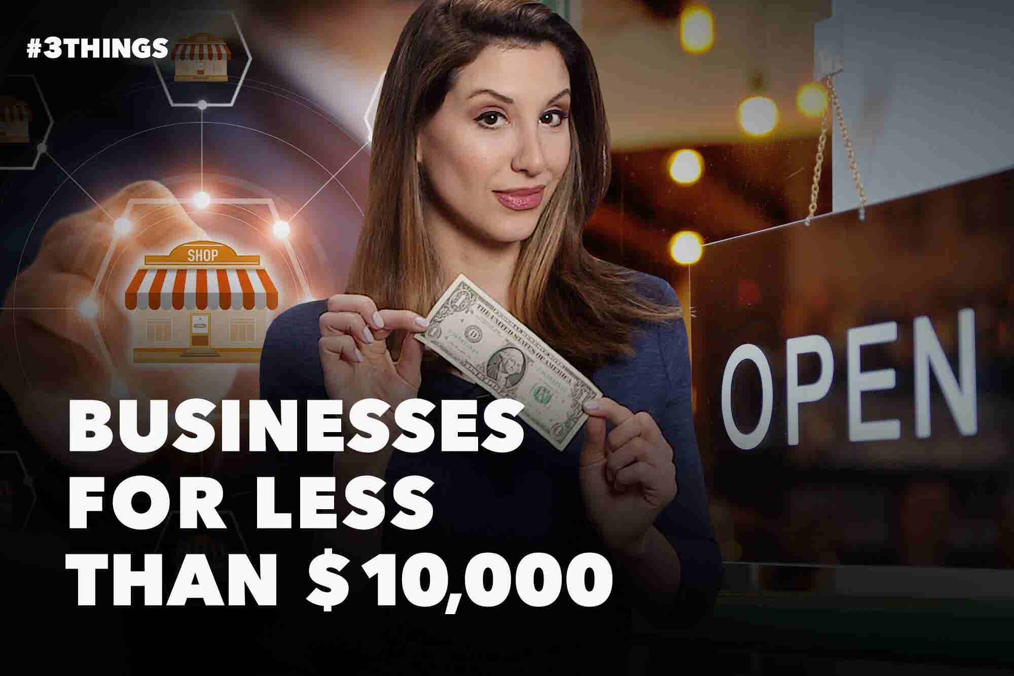 Start a Franchise for Less Than $10,000 (60-Second Video)