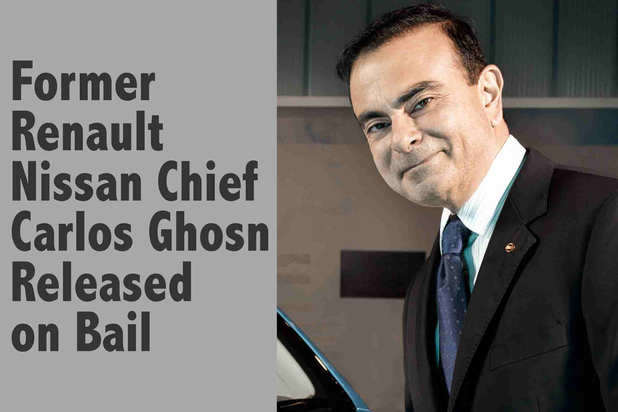 Friday Flashback: Former Renault Nissan Chief Carlos Ghosn Released on Bail