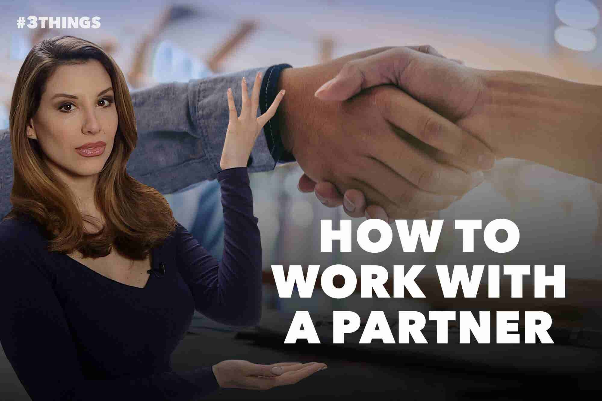 3 Things to Know About Going Into Business With a Partner (6...