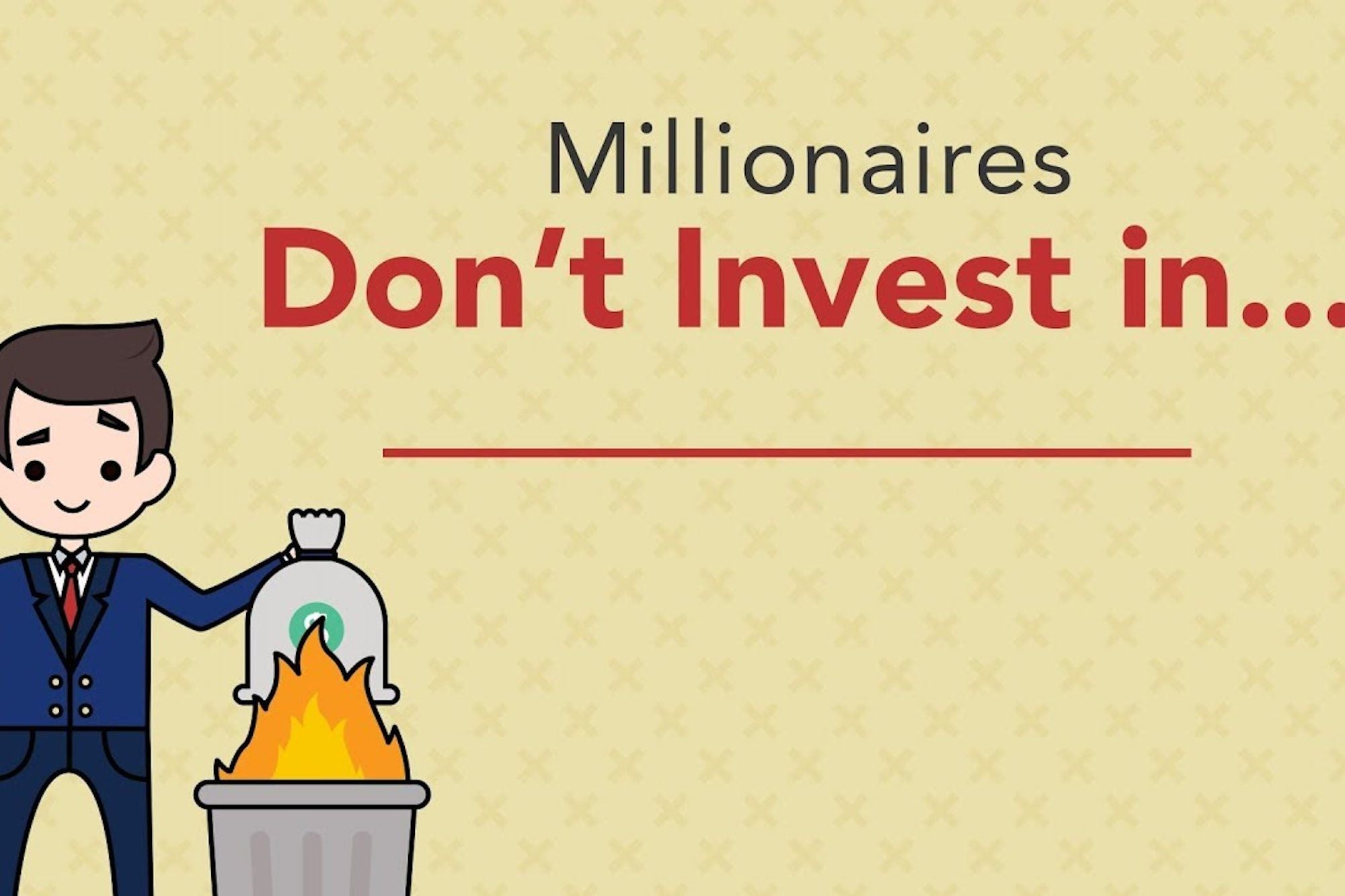 Why Millionaires Don't Invest in These 4 Things