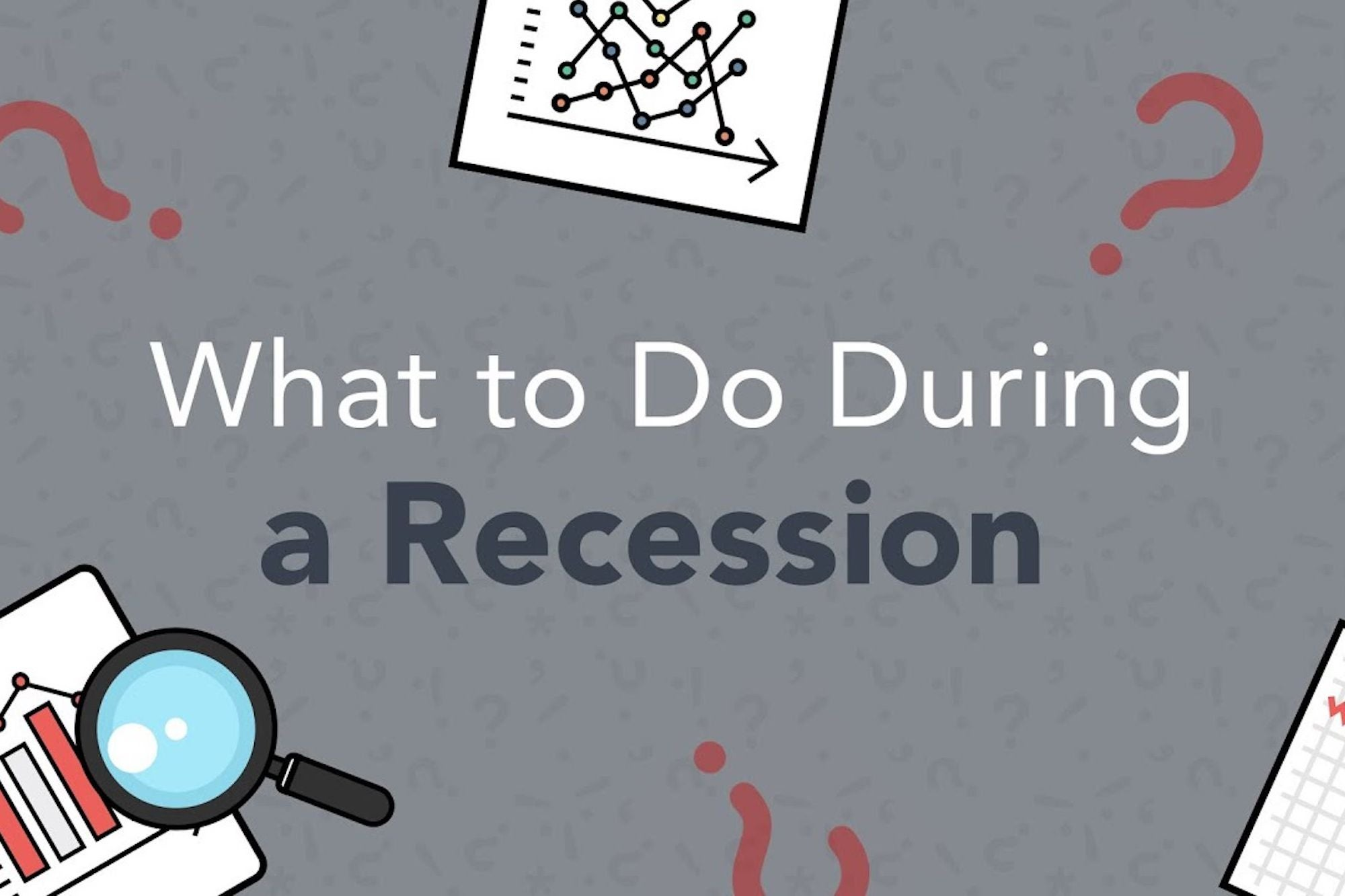 How to React When a Recession Is Approaching