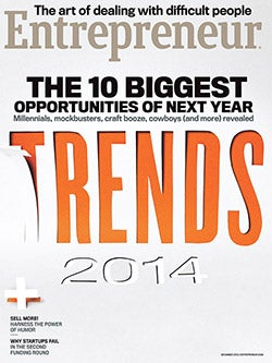 Entrepreneur Magazine - December 2013