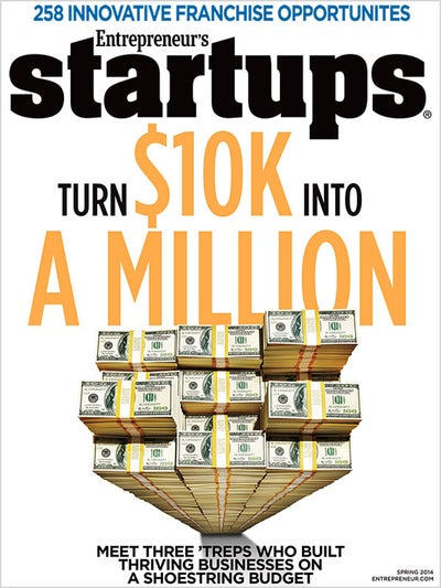 Entrepreneur Startups Magazine - March 2014