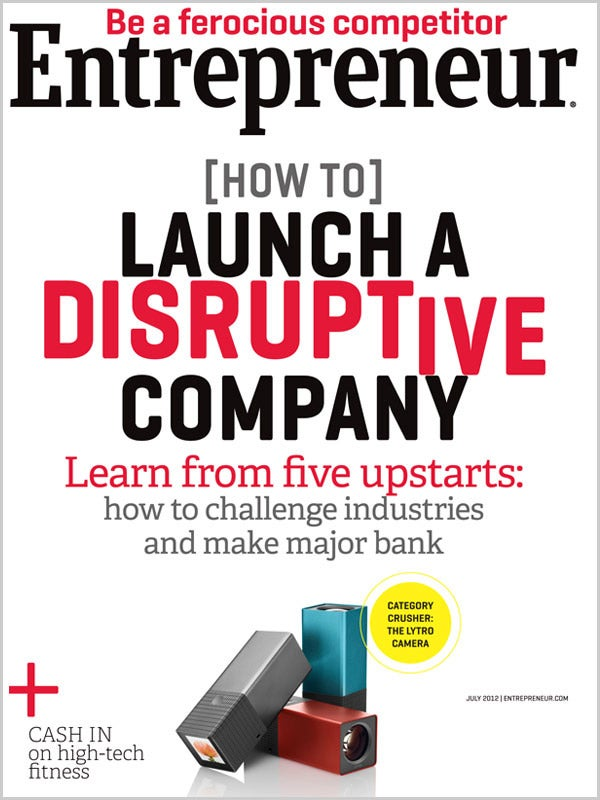 Entrepreneur Magazine - July 2012