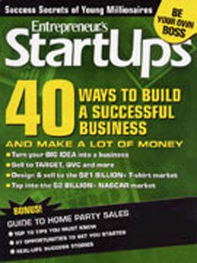 Entrepreneur Startups Magazine - May 2007