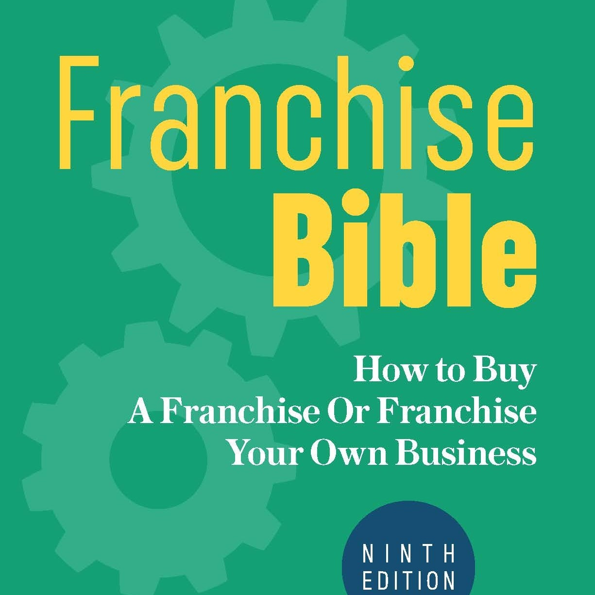 Franchise Bible Ninth Edition