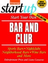 Start Your Own Bar and Club