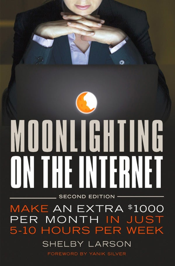 Moonlighting on the Internet, 2nd Edition