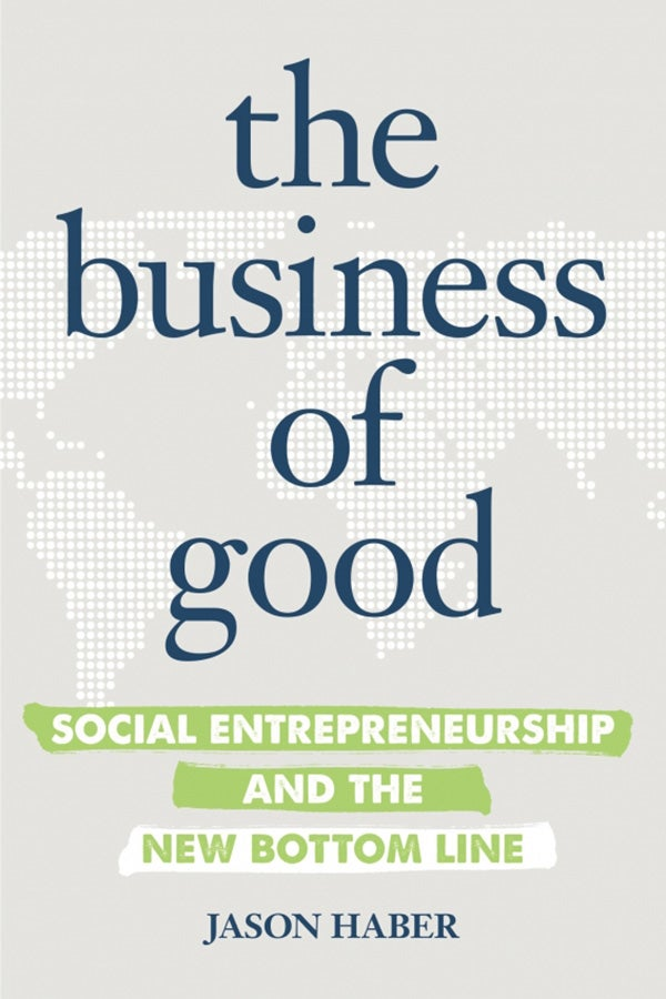 The Business of Good