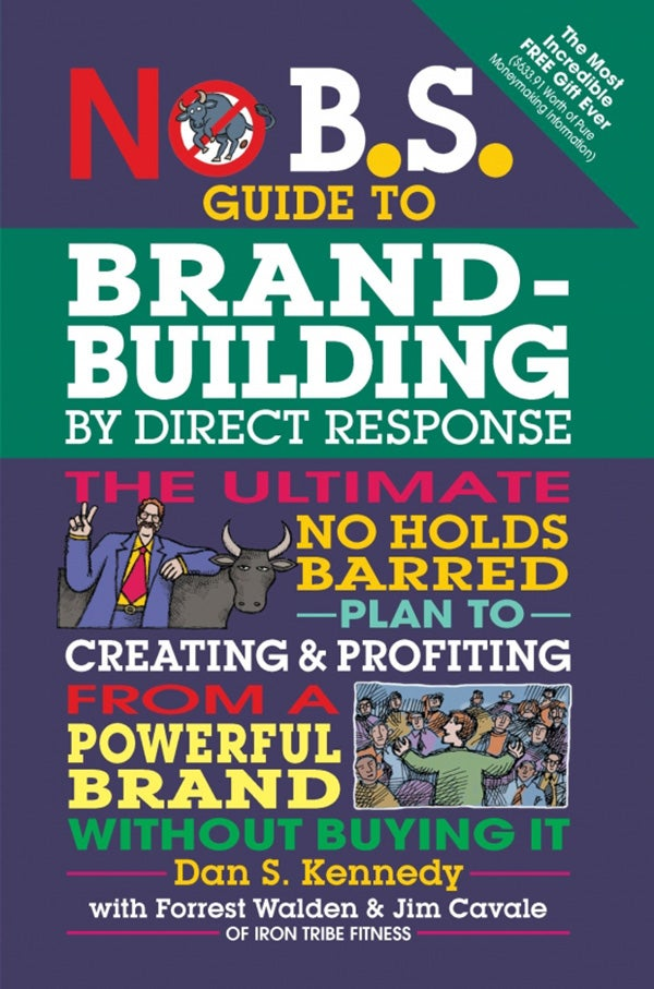 a review of no bs direct marketing a book by dan kennedy Here to explain my thoughts on this outstanding book written no bs time [dan s kennedy] on amazon no bs guide to direct direct download no bs time.