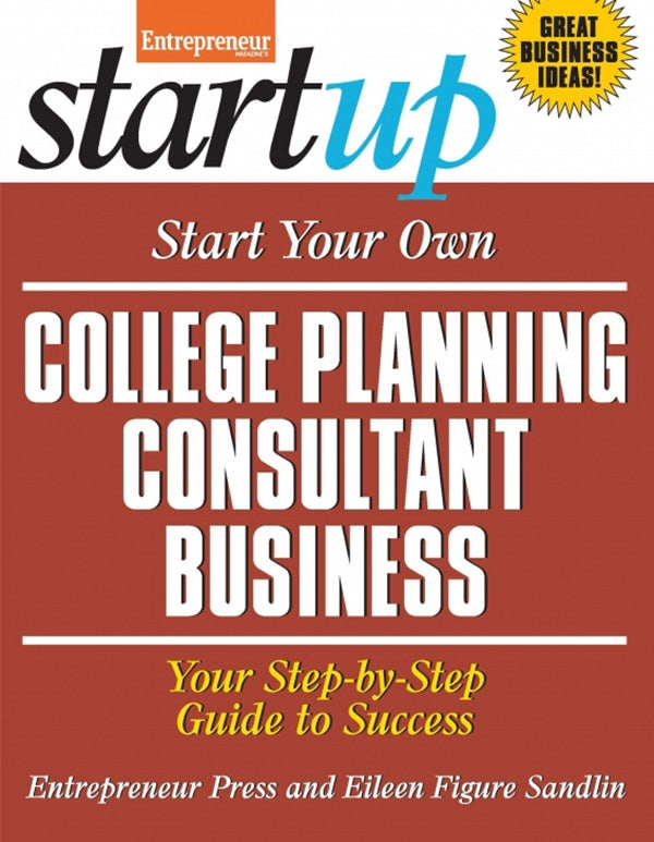 Start Your Own College Planning Consultant Business
