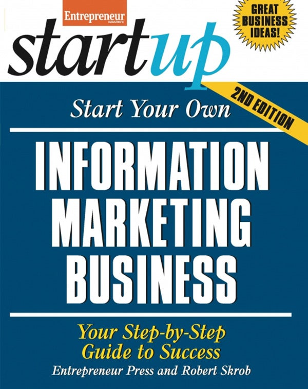 Start Your Own Information Marketing Business 2E