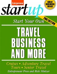 Start Your Own Travel Business and More 2E
